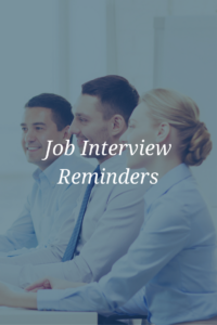 interviewing reminders